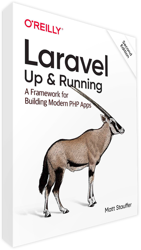 Laravel Up & Running by Matt Stauffer